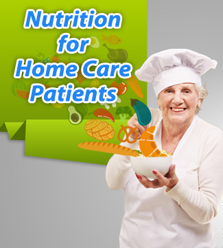 Nutrition for Los Angeles Home Care Patients