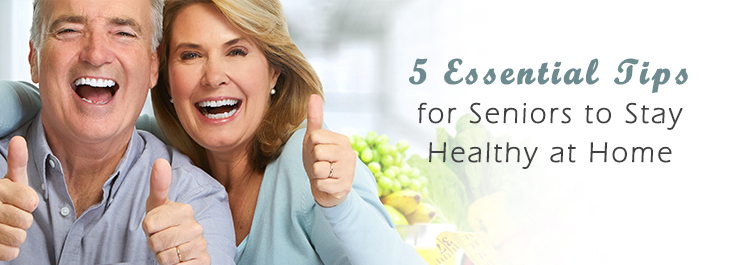 5 Essential Tips to Help Seniors Stay Healthy at Home - Assisted Home Health and Hospice